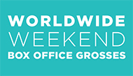 Worldwide Weekend Box Office Grosses